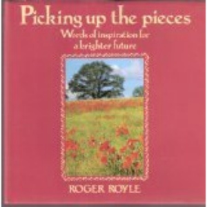 Picking Up the Pieces (Roger Royle series)