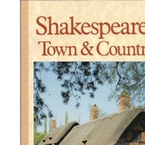 Shakespeare's Town and Country