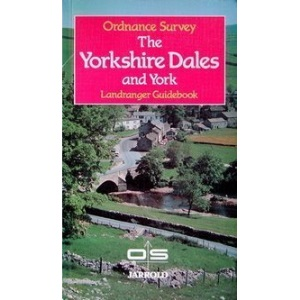 The Yorkshire Dales and York (Ordnance Survey Landranger Guides)