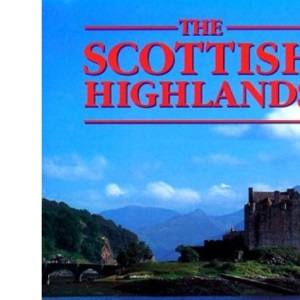 The Scottish Highlands (Regional & city guides)