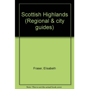 Scottish Highlands (Regional & city guides)