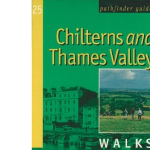 Chilterns and Thames Valley: Walks (Pathfinder Guide)