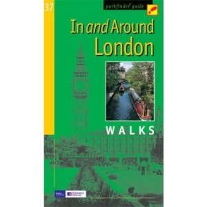 In and Around London: Walks (Pathfinder Guide)