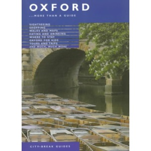 Oxford: More Than a Guide (Jarrold City Guides)