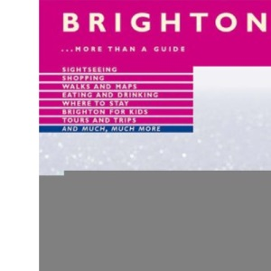 Brighton: More Than a Guide (Jarrold City Guides)