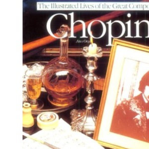 Chopin (Illustrated Lives of the Great Composers)