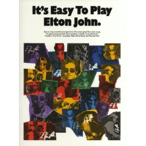It's Easy to Play Elton John: Piano Arrangements