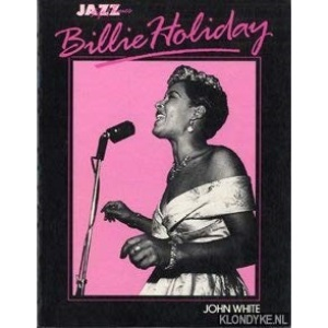 Billie Holiday: Her Life and Times