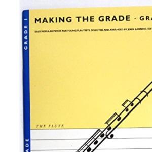 Making the Grade: Flute: 1