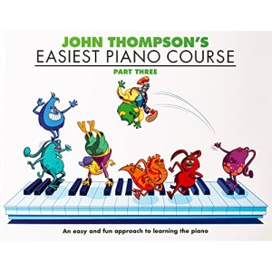 John Thompson's Easiest Piano Course, Part 3