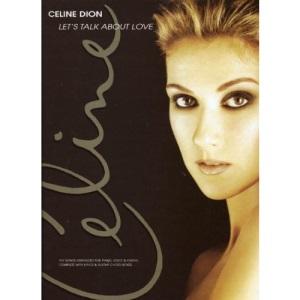 Celine Dion Lets Talk About Love (Piano Vocal Guitar)