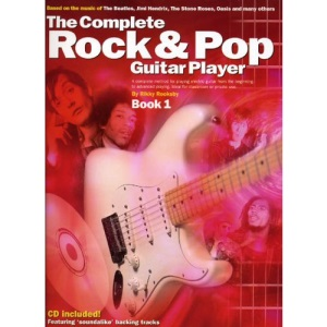 The Complete Rock & Pop Guitar Player 1: Book 1