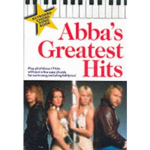 Abba's Greatest Hits - Keyboard Chord Songbook