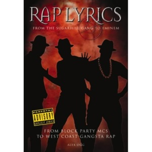 Rap Lyrics: From the Sugerhill Gang to Eminem