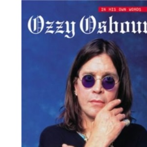 Ozzy Osbourne Talking (In his own words)