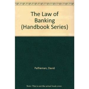 The Law of Banking (Handbook)