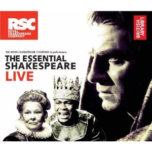The Essential Shakespeare Live: The Royal Shakespeare Company in Performance (British Library)
