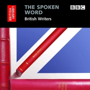 British Writers (Spoken Word) (The spoken Word)