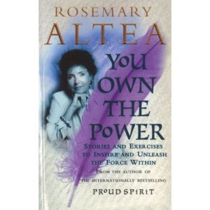 You Own the Power: Stories & Exercises To Inspire & Unleash The Force Within