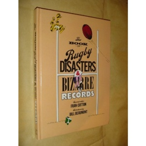 Rugby Disasters and Bizarre Records