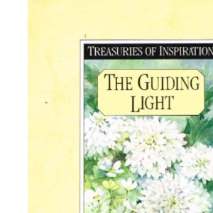The Guiding Light: Poems (Treasuries of inspiration)