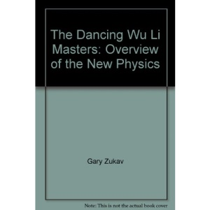The Dancing Wu Li Masters: Overview of the New Physics