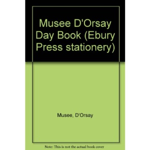 Musee D'Orsay Day Book (Ebury Press stationery)