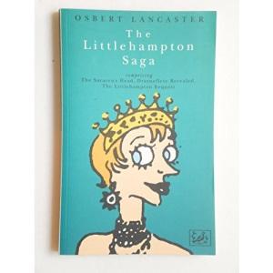 The Littlehampton Saga:Saracen's Head,Drayneflete Revealed,Littlehampton Bequest (Pimlico (Series), 37.)