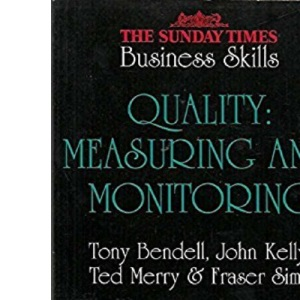 Quality: Measuring and Monitoring (Sunday Times Business Skills S.)
