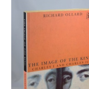 The Image of the King: Charles I and Charles II