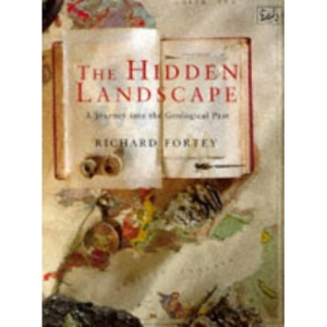 The Hidden Landscape: Journey into the Geological Past (Pimlico, 136)