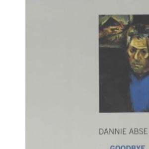 Goodbye, Twentieth Century: Autobiography of Dannie Abse, The