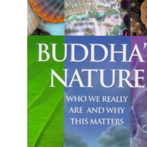 Buddha's Nature: Bringing Together Cutting-edge Science and Buddhism for Our Day to Day Lives