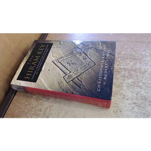 The Hiram Key: Pharaohs, Freemasons and the Discovery of the Secret Scrolls of Christ