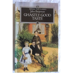 Ghastly Good Taste (National Trust Classics)