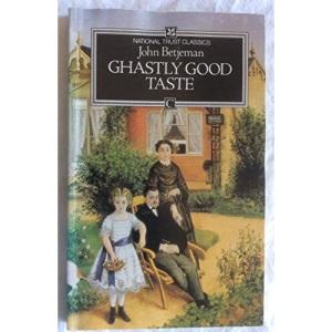 Ghastly Good Taste (National Trust Classics)
