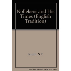 Nollekens and His Times (English Tradition)