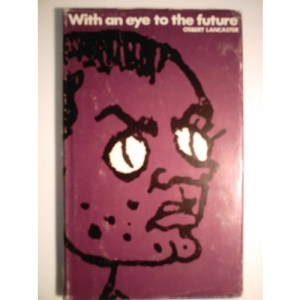 With an Eye to the Future (Lives & Letters)