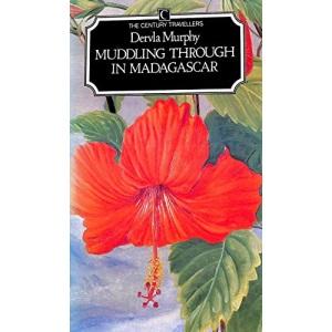 Muddling Through In Madagascar (Traveller's)