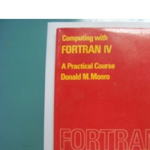 Computing with Fortran: Practical Courses