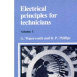 Electrical Principles for Technicians: v. 1
