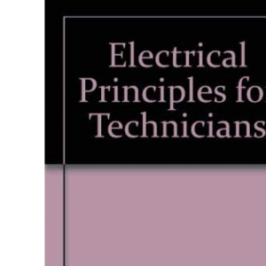Electrical Principles for Technicians: v.2: Vol 2