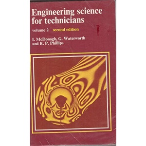 Engineering science for technicians: Volume 2: Vol 2
