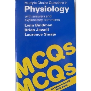 Multiple Choice Questions in Physiology (Multiple Choice Questions Series)