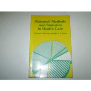 RESEARCH METHODS STATISTICS HEALTH CARE