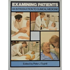 Examining Patients: Introduction to Clinical Medicine