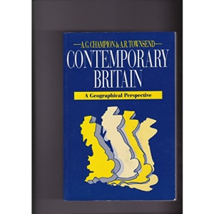 Contemporary Britain: A Geographical Perspective