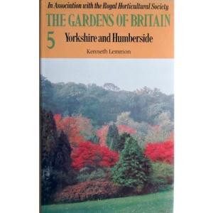 Gardens of Britain: Yorkshire and Humberside  (The gardens of Britain)