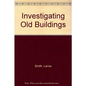 Investigating Old Buildings