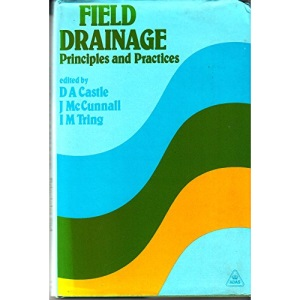 Field Drainage: Principles and Practice